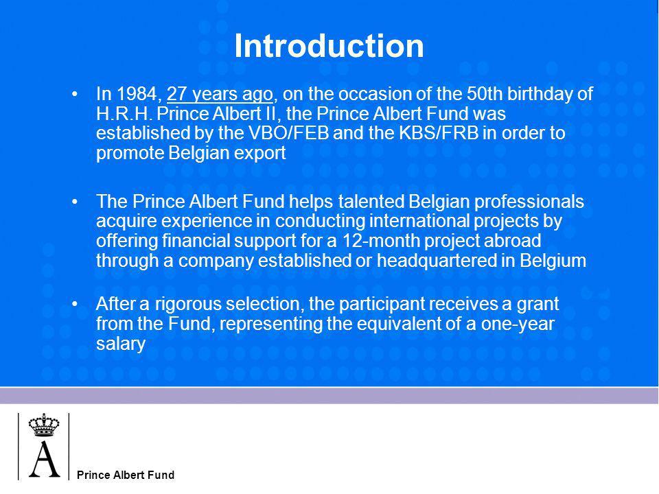 Prince Albert Fund thank you Contact: Vera Billen, secretariat of the Fund, +32 2 5490249, billen.v@kbs-frb.bebillen.v@kbs-frb.be www.kbs-frb.bewww.kbs-frb.be, under Prince Albert Fund