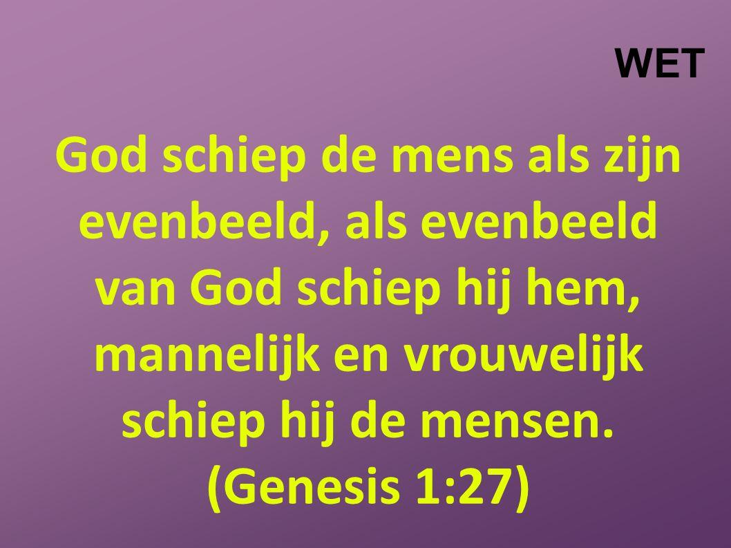 God schiep de mens als zijn evenbeeld, als evenbeeld van God schiep hij hem, mannelijk en vrouwelijk schiep hij de mensen.