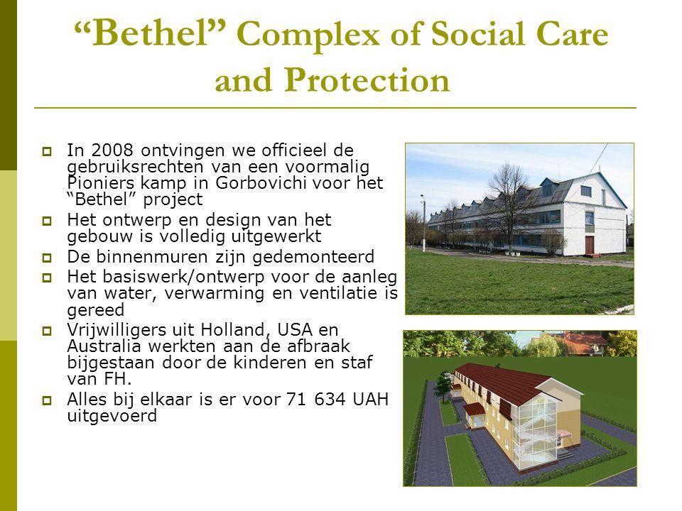 """"""" Bethel"""" Complex of Social Care and Protection  In 2008 ontvingen we officieel de gebruiksrechten van een voormalig Pioniers kamp in Gorbovichi voor"""