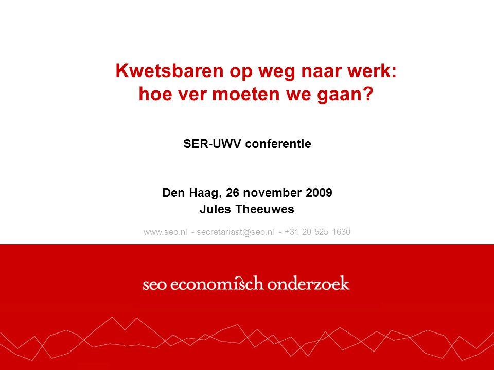 www.seo.nl - secretariaat@seo.nl - +31 20 525 1630 Kwetsbaren op weg naar werk: hoe ver moeten we gaan.