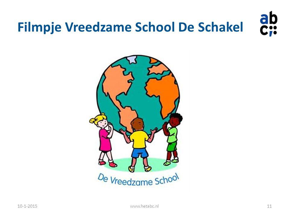 Filmpje Vreedzame School De Schakel 10-1-2015www.hetabc.nl11
