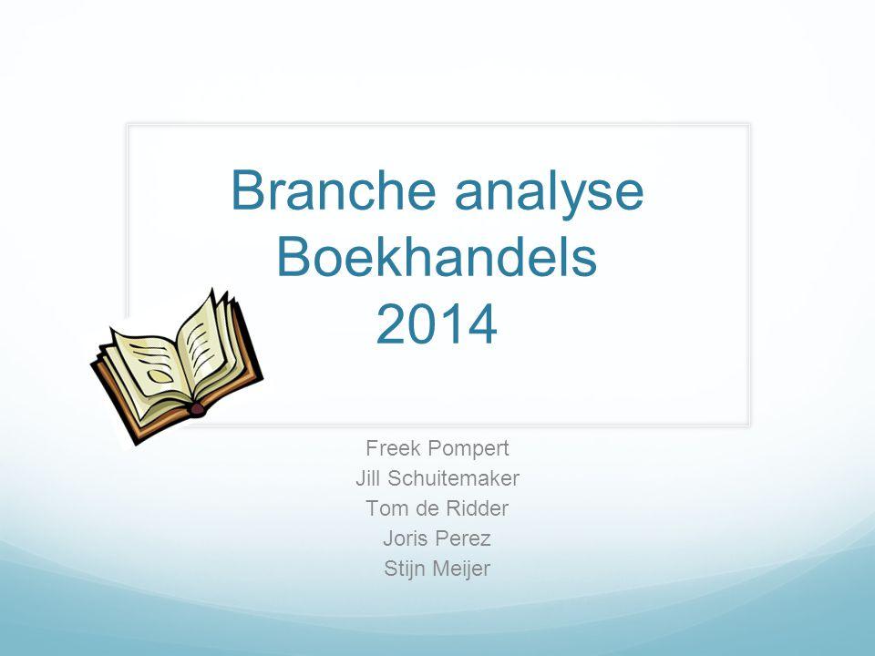 Branche analyse Boekhandels 2014 Freek Pompert Jill Schuitemaker Tom de Ridder Joris Perez Stijn Meijer