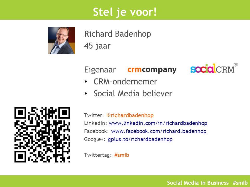 Social Media in Business #smib PAUZE Wat hebben we besproken: Wat is Social Media.