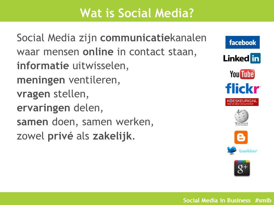 Social Media in Business #smib Blogging Blogs = weblog Blogs zijn persoonlijke websites met persoonlijke meningen Wereldwijd > 200.000.000 blogs Bloggen vergroot je netwerk Bloggen zorgt voor meer kennis Blogs zijn lang en goed vindbaar Bloggen verschaft autoriteit Bloggen maakt je 'top of mind'