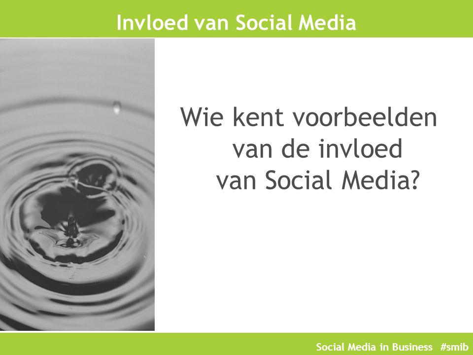 Social Media in Business #smib Werknemers op Social Media Zakelijke uitingen Aard van de uiting of medium bepalend.
