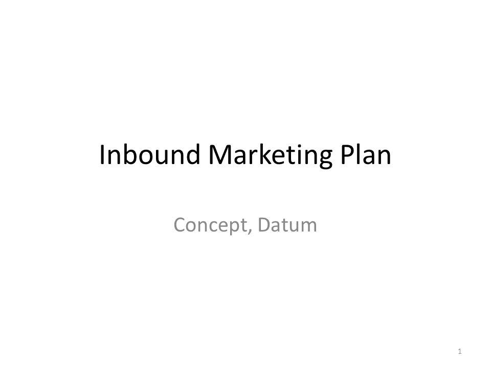 Inbound Marketing Plan Concept, Datum 1