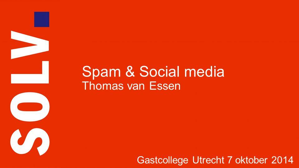 Deel I  Spam Deel II  Social media INHOUD