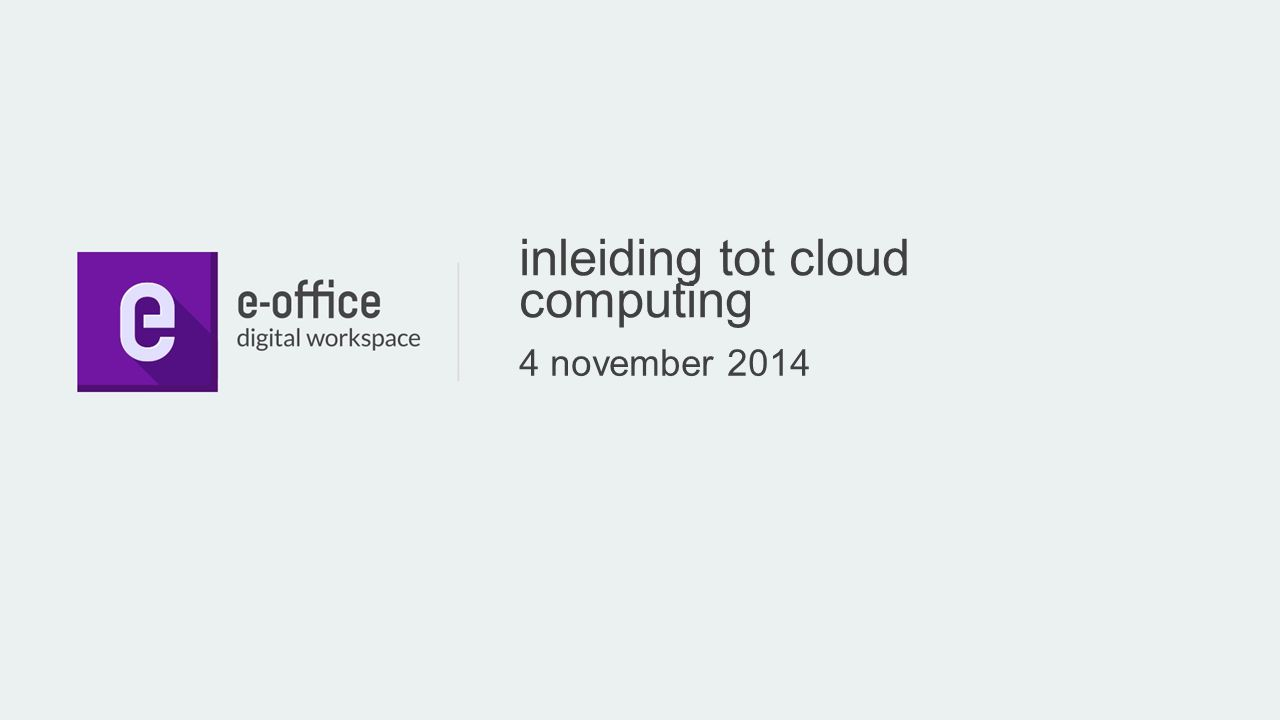 inleiding tot cloud computing 4 november 2014