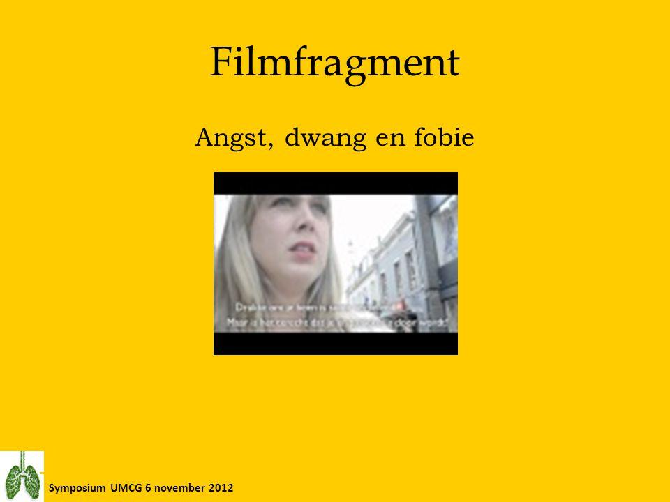 Symposium UMCG 6 november 2012 Filmfragment Angst, dwang en fobie
