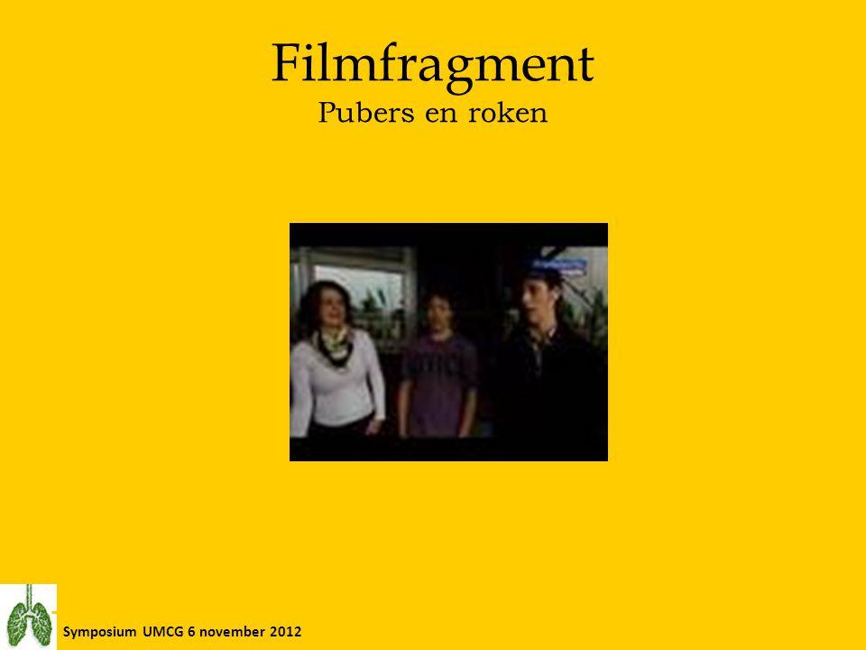 Symposium UMCG 6 november 2012 Filmfragment P ubers en roken