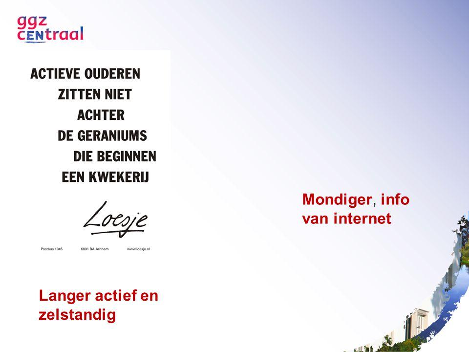 Mondiger, info van internet Langer actief en zelstandig