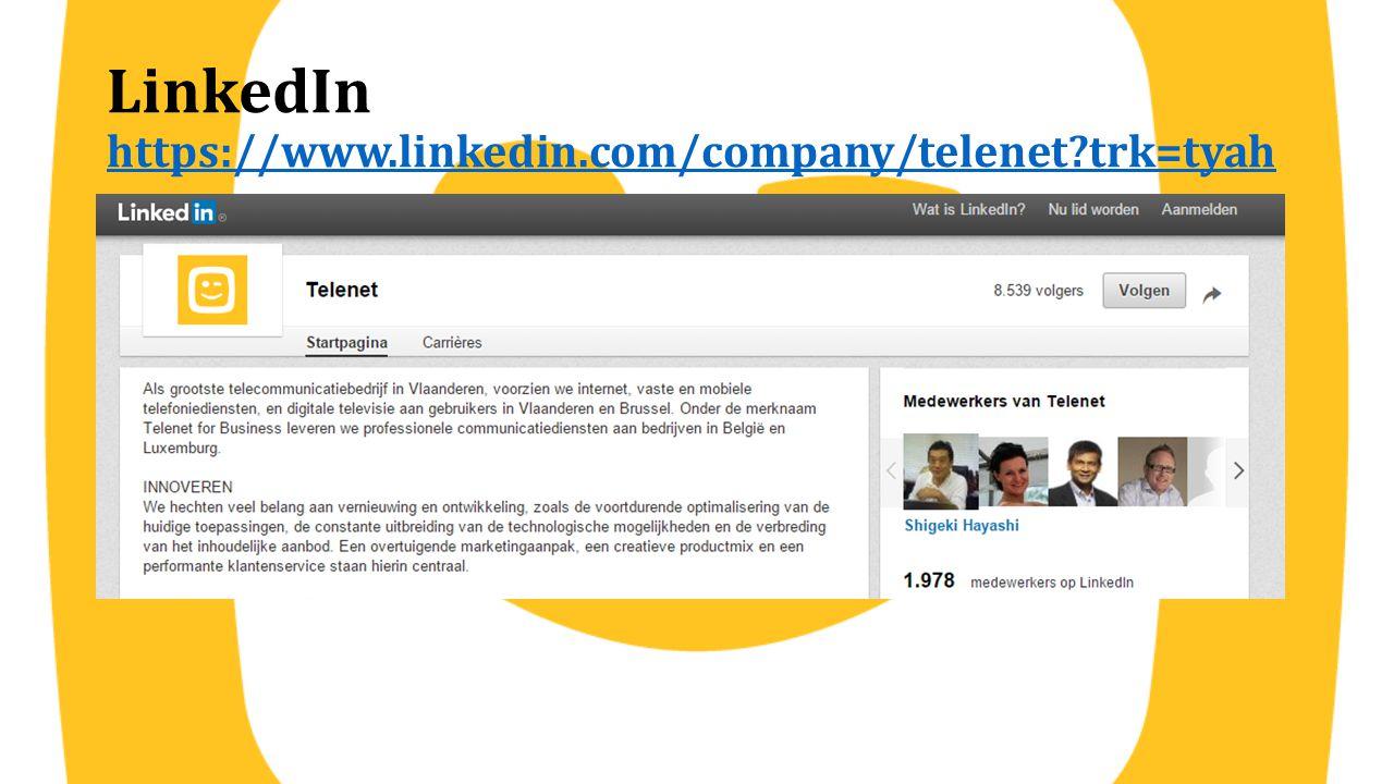 LinkedIn https://www.linkedin.com/company/telenet?trk=tyah https://www.linkedin.com/company/telenet?trk=tyah