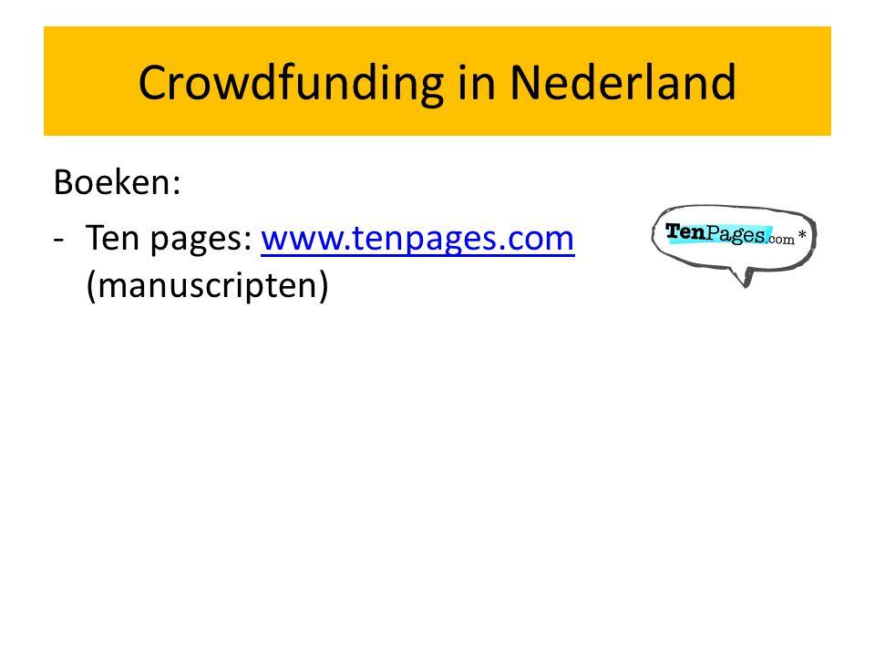 Boeken: -Ten pages: www.tenpages.com (manuscripten)www.tenpages.com Crowdfunding in Nederland