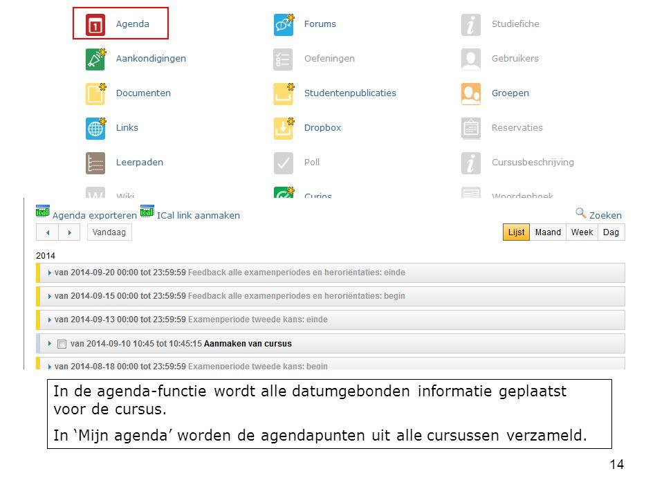14 In de agenda-functie wordt alle datumgebonden informatie geplaatst voor de cursus.