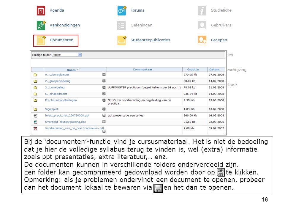 Bij de 'documenten'-functie vind je cursusmateriaal.