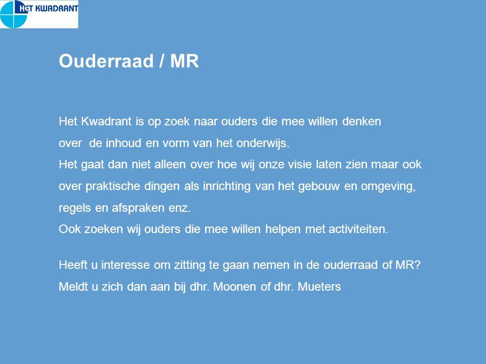 Ouderraad / MR Het Kwadrant is op zoek naar ouders die mee willen denken over de inhoud en vorm van het onderwijs.
