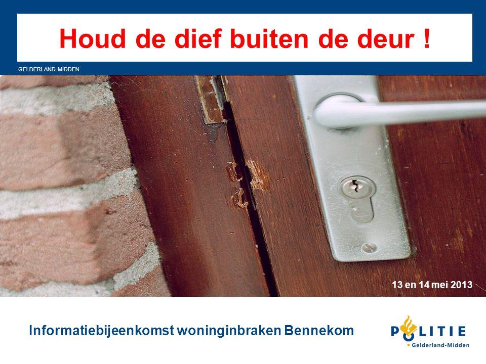 GELDERLAND-MIDDEN Programma Inbraken in Bennekom (Hoe ziet het beeld er uit ?) De inbreker (Wat moet u weten ?) Samenwerken (Hoe gaan we dat aanpakken ?) Informatie halen (bezoek informatiestands)