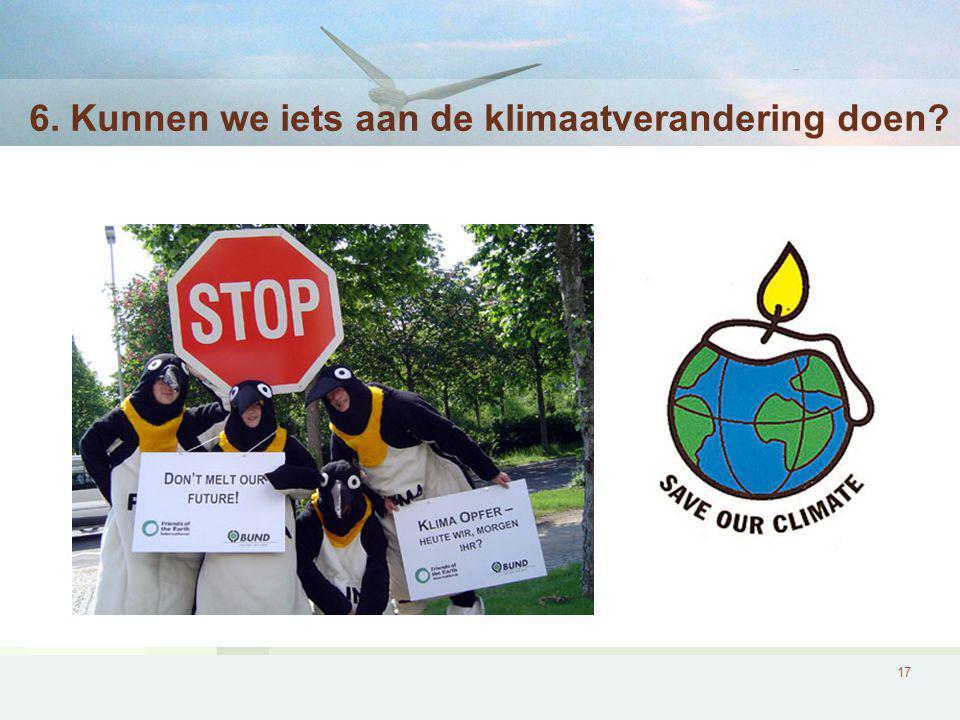 17 6. Kunnen we iets aan de klimaatverandering doen?