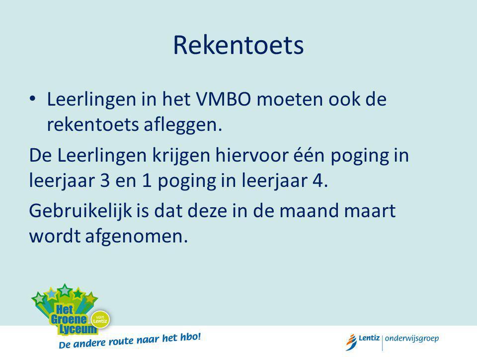 Rekentoets Leerlingen in het VMBO moeten ook de rekentoets afleggen.