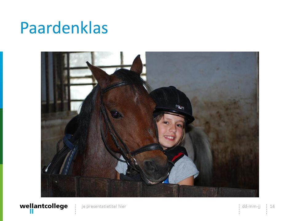 Paardenklas dd-mm-jjje presentatietitel hier14