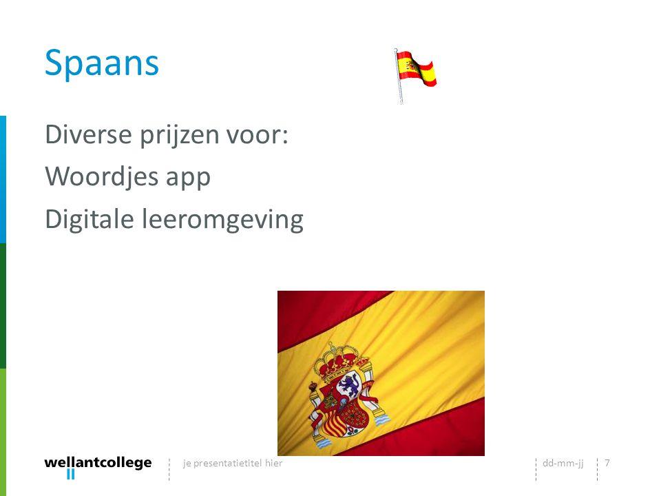 Spaans Diverse prijzen voor: Woordjes app Digitale leeromgeving dd-mm-jjje presentatietitel hier7