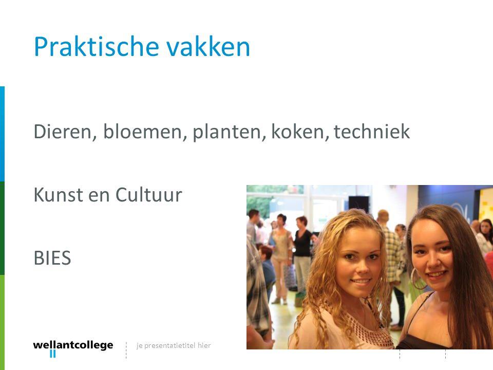 Praktische vakken Dieren, bloemen, planten, koken, techniek Kunst en Cultuur BIES dd-mm-jjje presentatietitel hier9