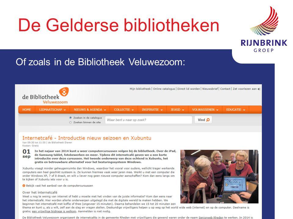 De Gelderse bibliotheken Of zoals in de Bibliotheek Veluwezoom: