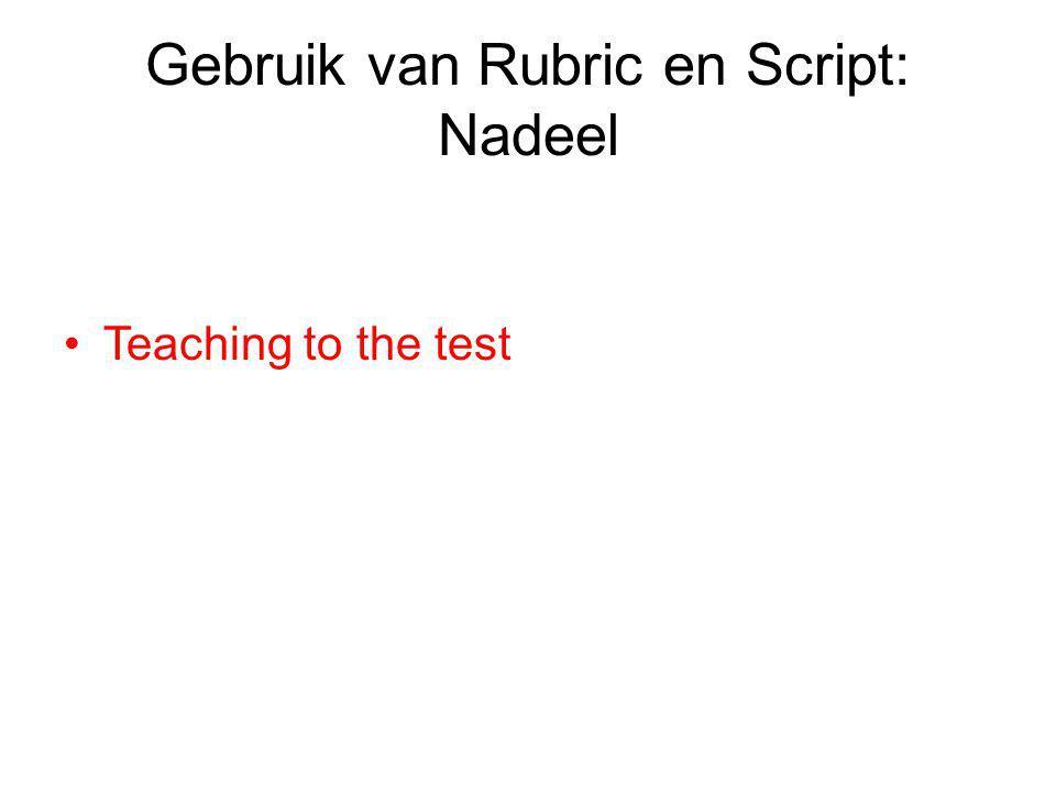 Gebruik van Rubric en Script: Nadeel Teaching to the test