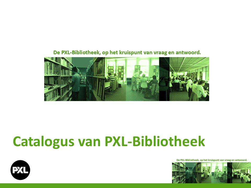 Catalogus van PXL-Bibliotheek
