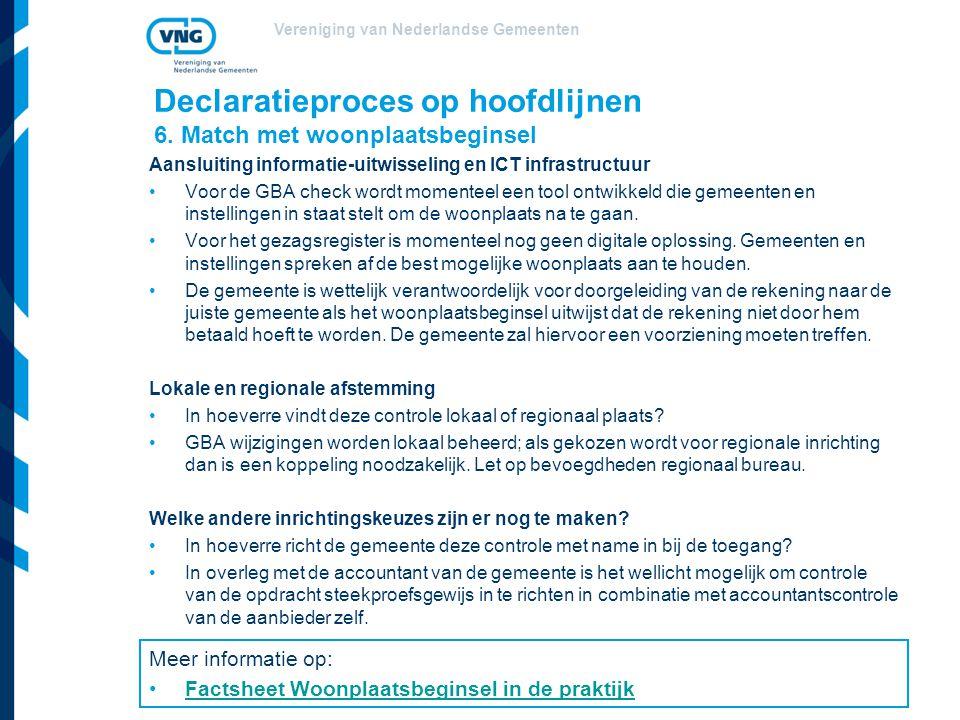 Vereniging van Nederlandse Gemeenten Declaratieproces op hoofdlijnen 6.
