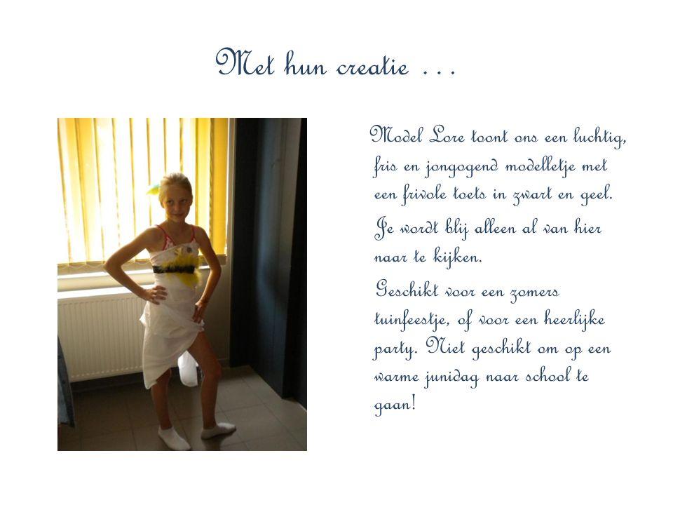Met hun creatie … Model Lore toont ons een luchtig, fris en jongogend modelletje met een frivole toets in zwart en geel. Je wordt blij alleen al van h