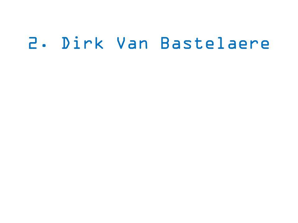 2. Dirk Van Bastelaere