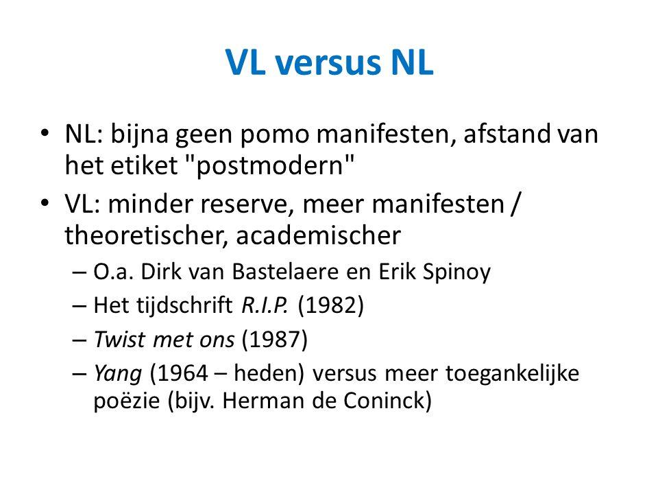 VL versus NL NL: bijna geen pomo manifesten, afstand van het etiket