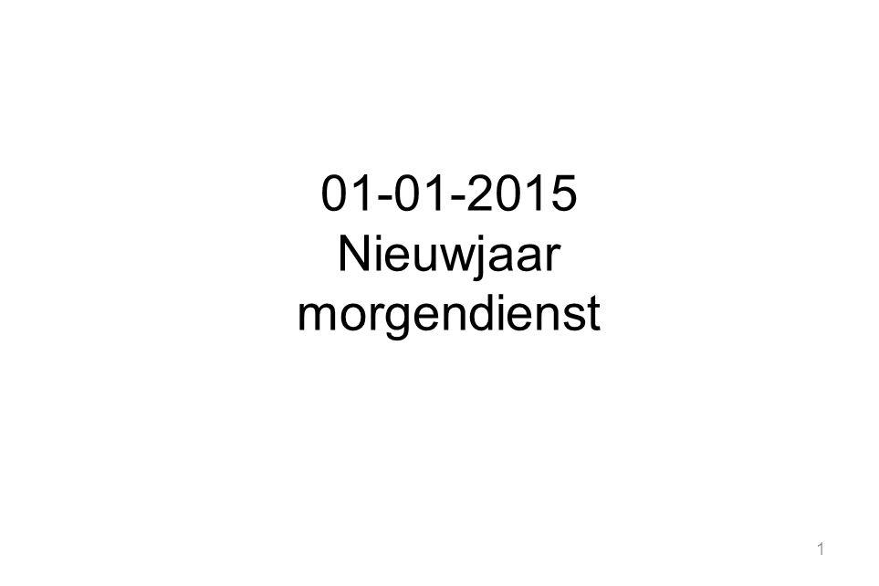 1 01-01-2015 Nieuwjaar morgendienst