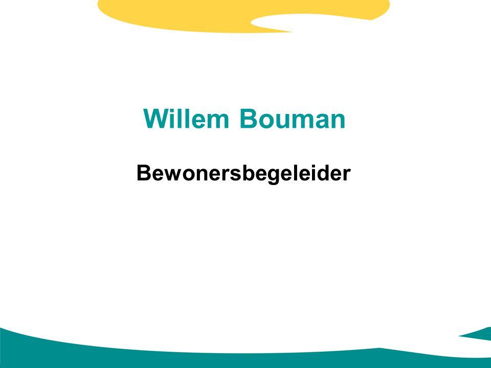 Willem Bouman Bewonersbegeleider