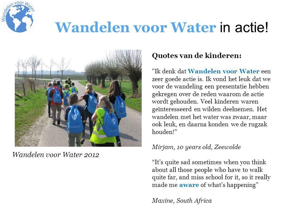 Wandelen voor Water in actie! Quotes van de kinderen: