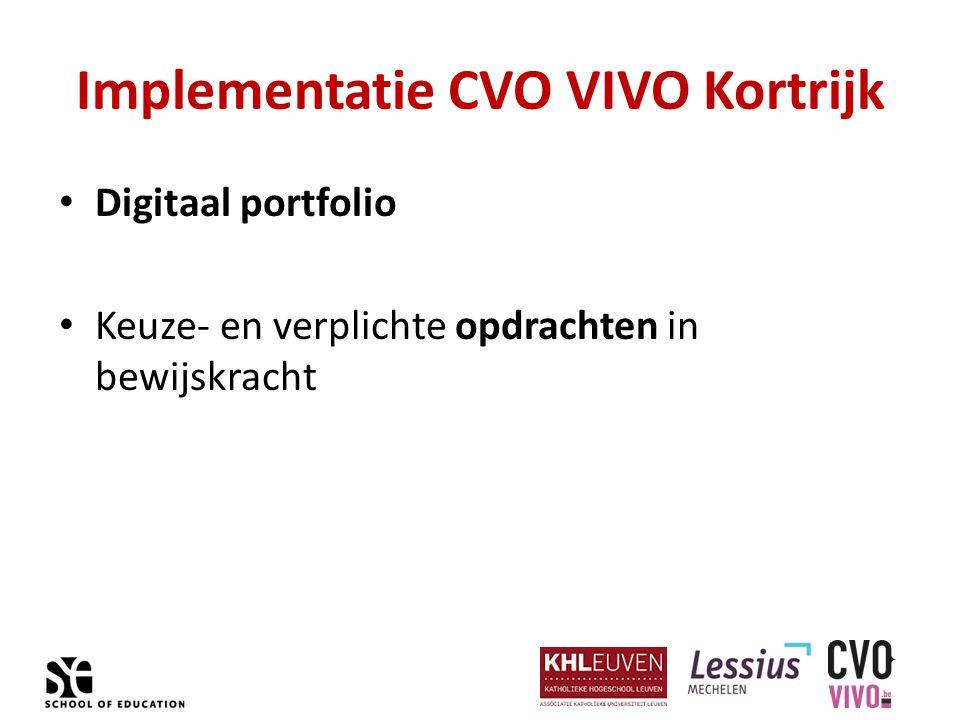 Implementatie CVO VIVO Kortrijk Digitaal portfolio Keuze- en verplichte opdrachten in bewijskracht