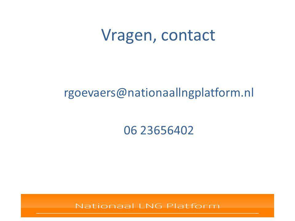 Vragen, contact rgoevaers@nationaallngplatform.nl 06 23656402