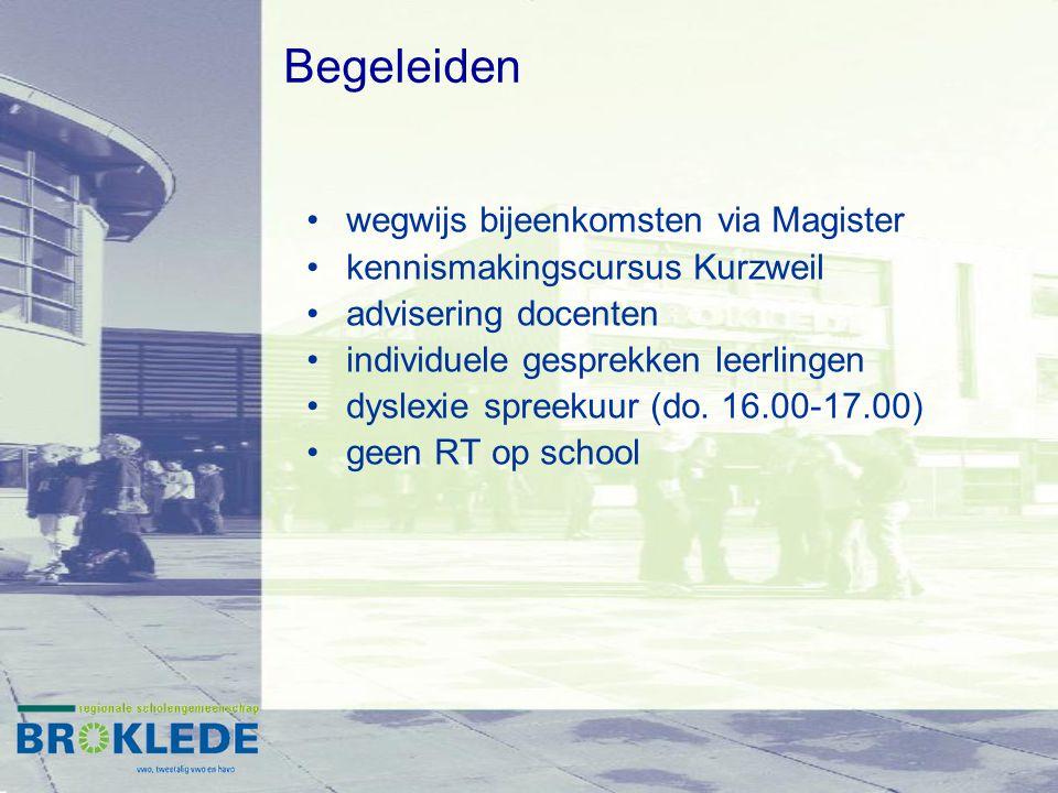 wegwijs bijeenkomsten via Magister kennismakingscursus Kurzweil advisering docenten individuele gesprekken leerlingen dyslexie spreekuur (do.