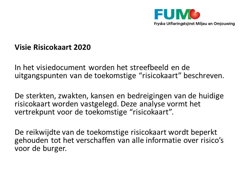 Visie Risicokaart 2020 In het visiedocument worden het streefbeeld en de uitgangspunten van de toekomstige risicokaart beschreven.