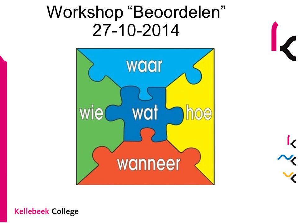"""Workshop """"Beoordelen"""" 27-10-2014"""