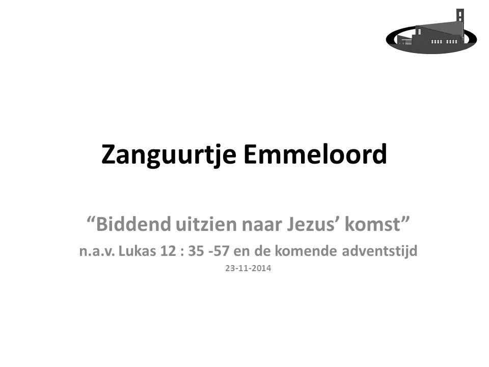 Zanguurtje Emmeloord Biddend uitzien naar Jezus' komst n.a.v.