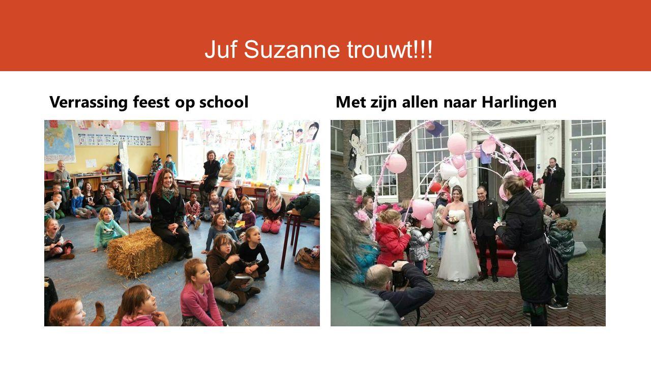 Juf Suzanne trouwt!!! Verrassing feest op schoolMet zijn allen naar Harlingen