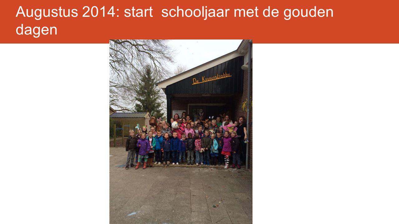 Augustus 2014: start schooljaar met de gouden dagen