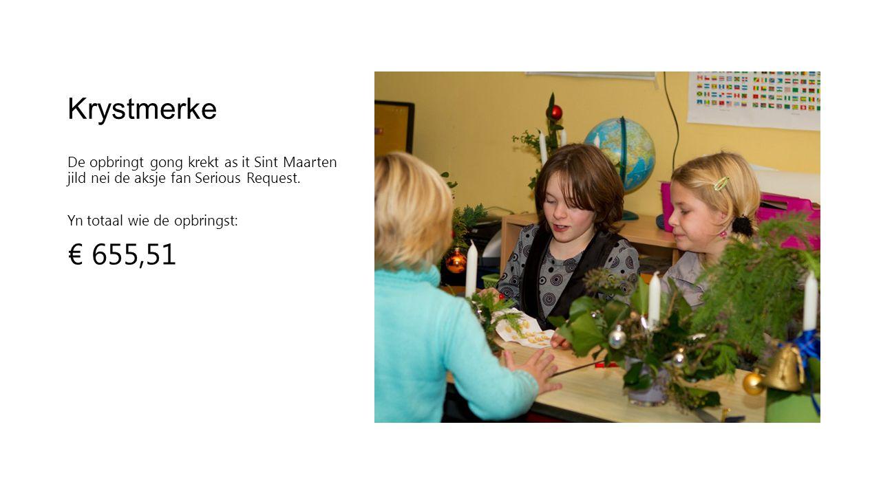 Krystmerke De opbringt gong krekt as it Sint Maarten jild nei de aksje fan Serious Request.