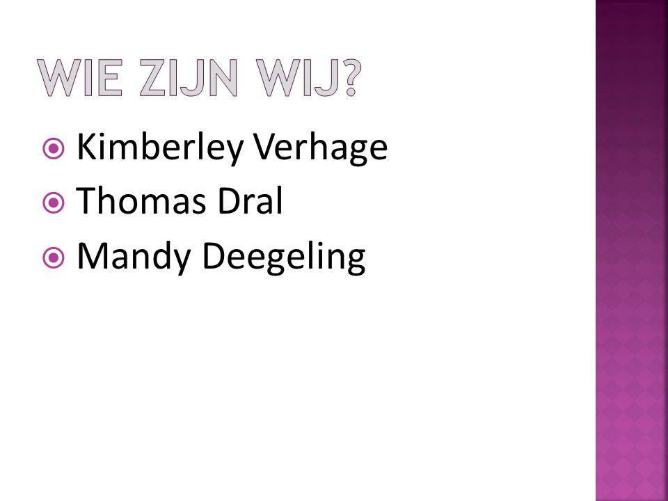  Kimberley Verhage  Thomas Dral  Mandy Deegeling