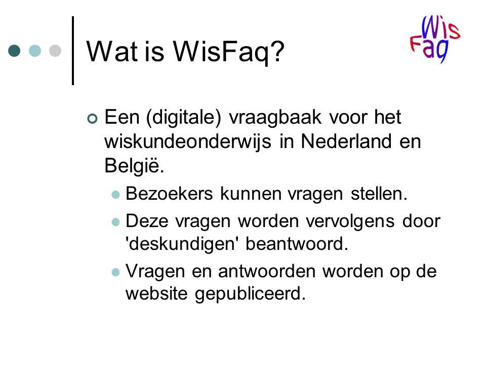 Wat is WisFaq. Een (digitale) vraagbaak voor het wiskundeonderwijs in Nederland en België.