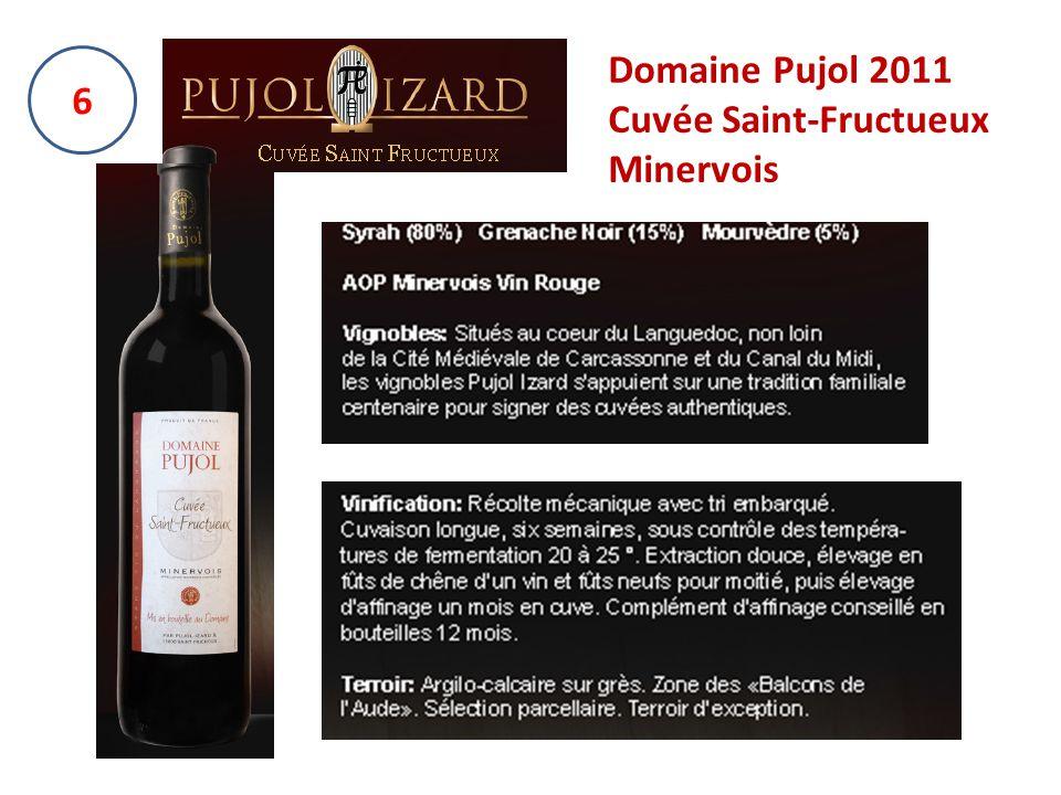 6 Domaine Pujol 2011 Cuvée Saint-Fructueux Minervois