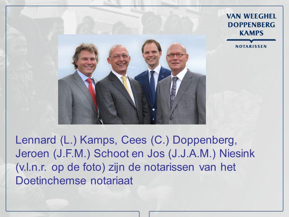 Lennard (L.) Kamps, Cees (C.) Doppenberg, Jeroen (J.F.M.) Schoot en Jos (J.J.A.M.) Niesink (v.l.n.r. op de foto) zijn de notarissen van het Doetinchem