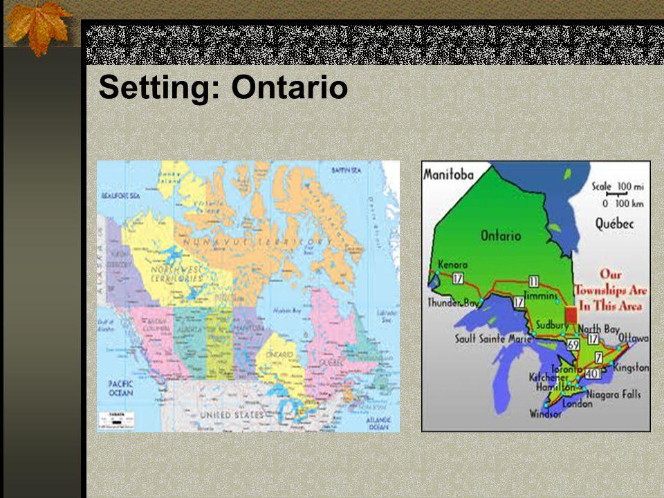 Setting: Ontario